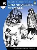 Grandvilles Animals Dover Digital Design
