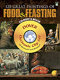 120 Great Paintings of Food and Feasting CD-ROM and Book (Dover Electronic Clip Art) Cover