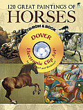 120 Great Paintings of Horses CD-ROM and Book (Dover Electronic Clip Art) Cover