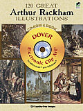 120 Great Arthur Rackham Illustrations CD-ROM and Book (Dover Electronic Clip Art) Cover