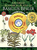 120 Great Botanical Plates of Basilius Besler CD-ROM and Book (Dover Electronic Clip Art)