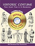 Historic Costume: From Ancient Times to the Renaissance with CDROM (Dover Pictorial Archives)
