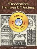Decorative Ironwork Designs with CDROM (Dover Electronic Clip Art)