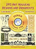 293 Art Nouveau Designs and Ornaments CD-ROM and Book with CDROM (Electronic Clip Art) Cover