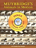 Muybridge's Animals in Motion CD-ROM and Book Muybridge's Animals in Motion CD-ROM and Book (Electronic Clip Art)