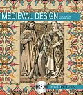 Medieval Design [With CDROM]