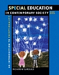 Special Education in Contemporary Society: Introduction to Exceptionality (Paperback Version with First Person CD-ROM and Infotrac) with CDROM