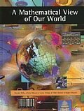 A Mathematical View of Our World [With CDROM]