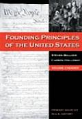 Founding Principles Of The United States Volume II Reader