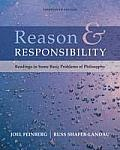 Reason & Responsibility Readings in Some Basic Problems of Philosophy
