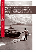 Migrants to the Coasts Livelihood Resource Management & Global Change in the Philippines