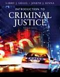 Introduction To Criminal Justice (11TH 08 - Old Edition)