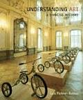 Understanding Art: A Concise History [With Instant Access]