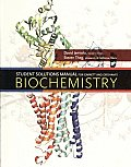 Student Solutions Manual/Study Guide/Problem Book for Garrett/Grisham's Biochemistry