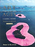 Gardners Art Through the Ages Volume II A Global History With A Global Timeline