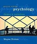 Psychology Themes & Variations Briefer Edition with Concept Charts With Concept Charts
