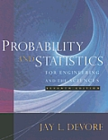 Probability and Statistics for Engineering and the Sciences with CDROM Cover