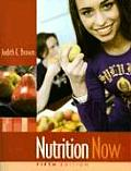 Nutrition Now -text Only (5TH 08 - Old Edition)