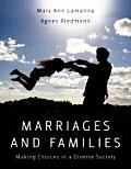 Marriages &amp; Families: Making Choices in a Diverse Society Cover