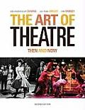 Art of Theatre Then & Now