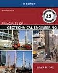 Principles of Geotechnical Engineering - Si Version (7TH 10 - Old Edition)