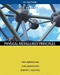 Physical Metallurgy Principles : Si Version (4TH 09 Edition)
