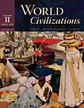 World Civilizations: Volume II : Since 1500 (5TH 08 - Old Edition)