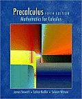 Precalculus : Mathematics for Calculus - Enhanced (5TH 09 - Old Edition)