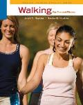 Walking for Fun and Fitness (4TH 11 Edition)