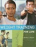 Weight Training for Life (9TH 10 - Old Edition) Cover