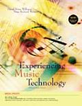 Experiencing Music Technology (3RD 08 Edition)