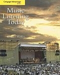 Music Listening Today and 2 CDS (Advantage Edition) (3RD 09 - Old Edition)