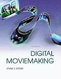Digital Moviemaking (7TH 09 Edition) Cover