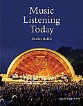 Music Listening Today (with 2 CD Set and Resource Center Printed Access Card)