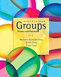 Groups Process & Practice 8th Edition