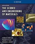 Science and Engineering of Materials, Si Edition (6TH 11 Edition)