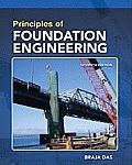 Principles of Foundation Engineering, Si. Edition (7TH 11 Edition)