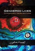 Gendered Lives Communication Gender & Culture