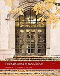 Foundations of Education (11TH 11 - Old Edition)