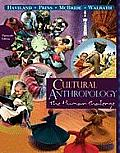Cultural Anthropology - Text Only (13TH 11 - Old Edition)