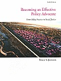 Becoming an Effective Policy Advocate (6TH 11 - Old Edition)