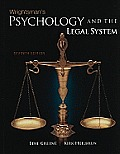 Wrightsman's Psychology and the Legal System (7TH 11 - Old Edition)