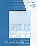 Student Activity Manual for Rankin/Wells' Handbuch Zur Deutschen Grammatik