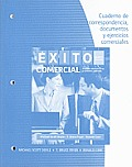 Student Activities Manual for Doyle/Fryer/Cere's Exito Comercial