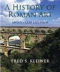 History of Roman Art : Enhanced Edition (11 Edition)