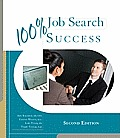 100% Job Search Success (2ND 12 Edition)