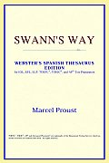 Swann's Way (Webster's Spanish Thesaurus Edition)