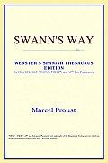 Swann's Way (Webster's Spanish Thesaurus Edition)