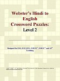 Webster's Hindi to English Crossword Puzzles: Level 2