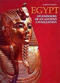 Egypt Splendors Of An Ancient Civilizati